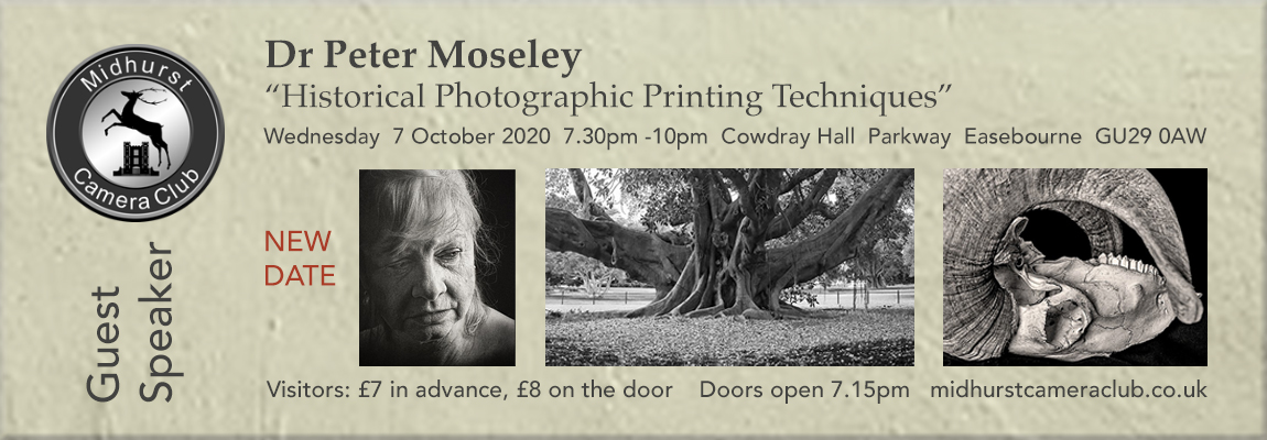 "Dr Peter Moseley: ""Historical Photographic Printing Techniques""-new date"